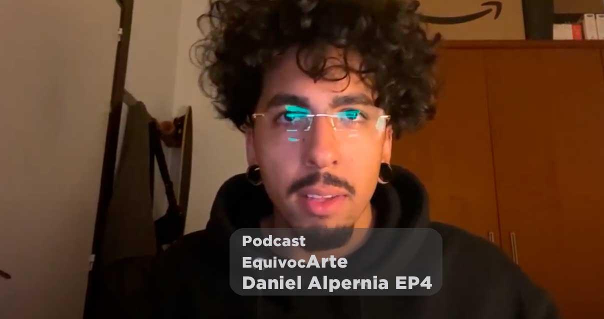 Equivocarte Podcast | Daniel Alpernia EP4